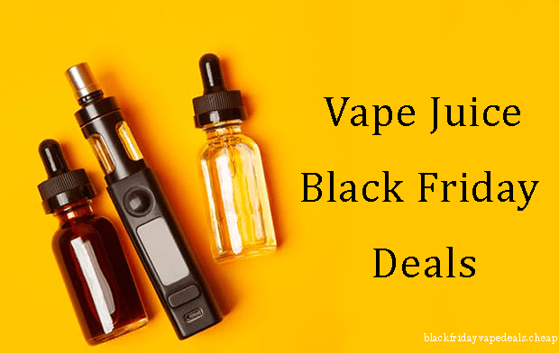 vape juice black friday