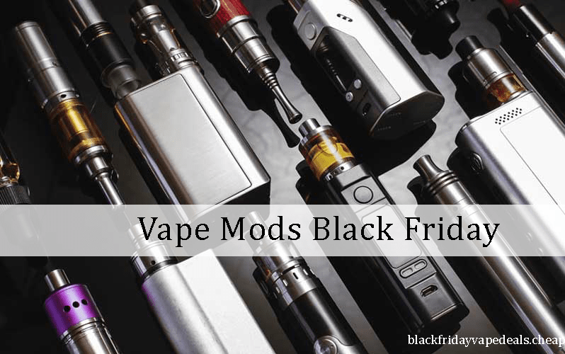 Vape mods black friday